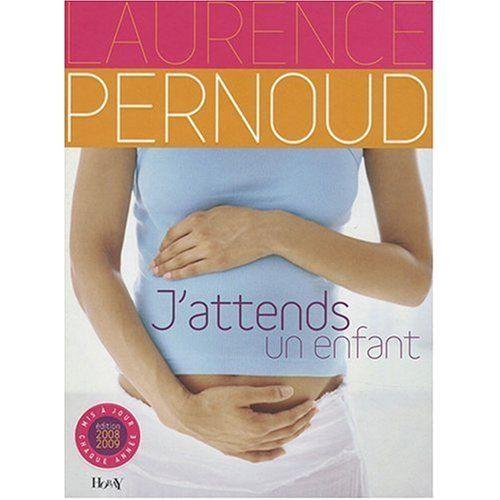 Livre J Attends Un Enfant De Laurence Pernoud Marion Et