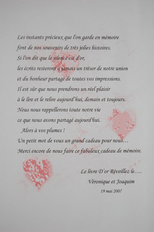 Le texte du livre d 39 or v ronique et joaquim mariage le 19 mai 2007 - Idee livre d or mariage ...