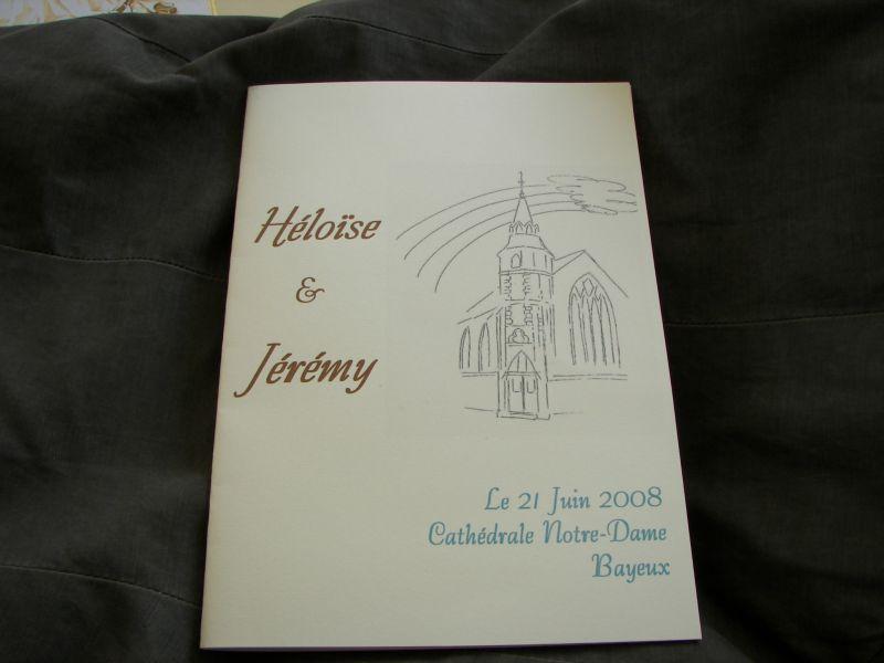 le livret de messe h lo se et j r my mariage le 21 juin 2008. Black Bedroom Furniture Sets. Home Design Ideas